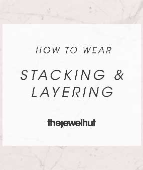 How To Wear: Stacking and Layering