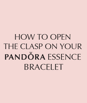 How To Open The Clasp On Your Pandora Essence Bracelet